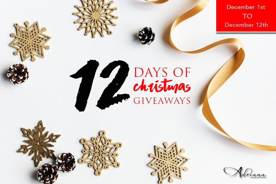 12 Days of Christmas Giveaways with Adriana Weddings