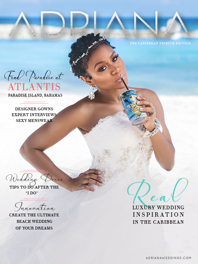 ADRIANA Magazine (Issue I), luxury destination weddings in the Caribbean & Mexico
