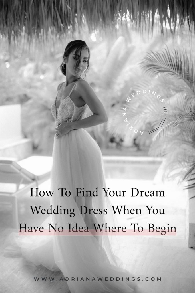 How to find the dream wedding dress when you have no idea where to begin