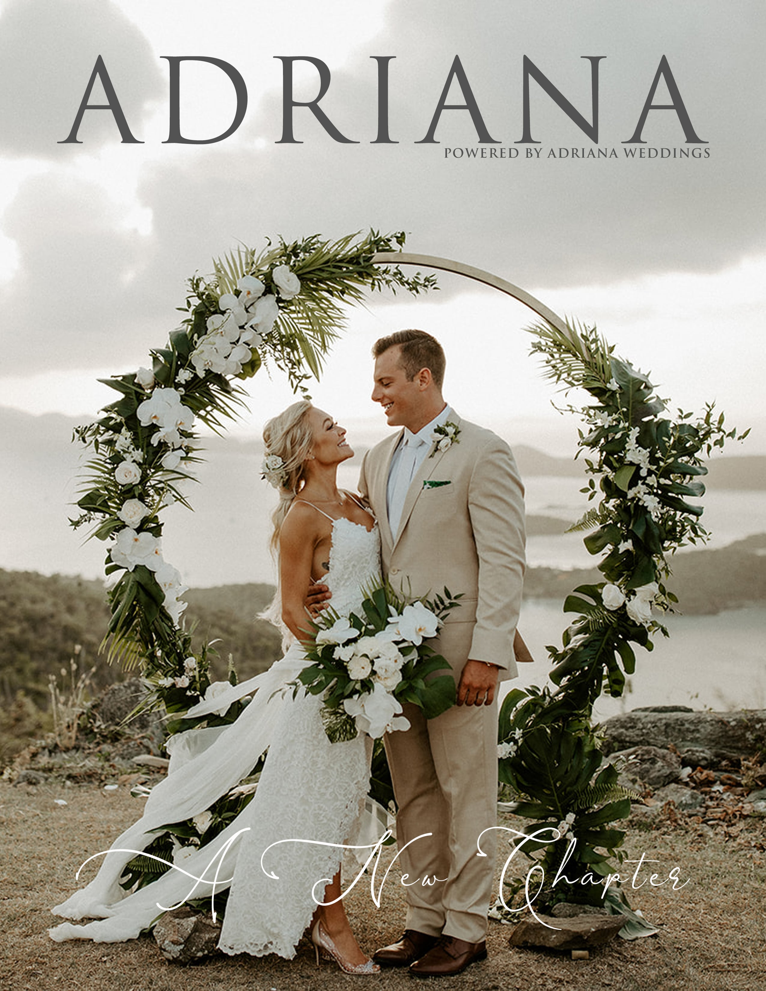 ADRIANA Magazine (Issue IV) - A New Chapter, for luxury destination wedding blog Adriana Weddings, Cover Photo by Lindsay Vann Photography